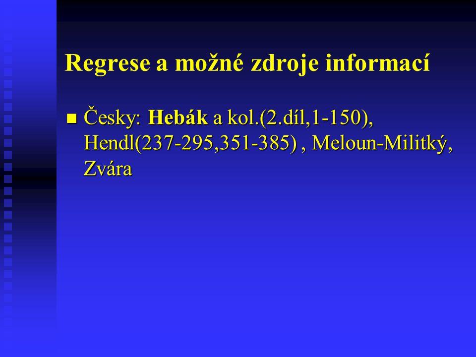 Regrese a možné zdroje informací