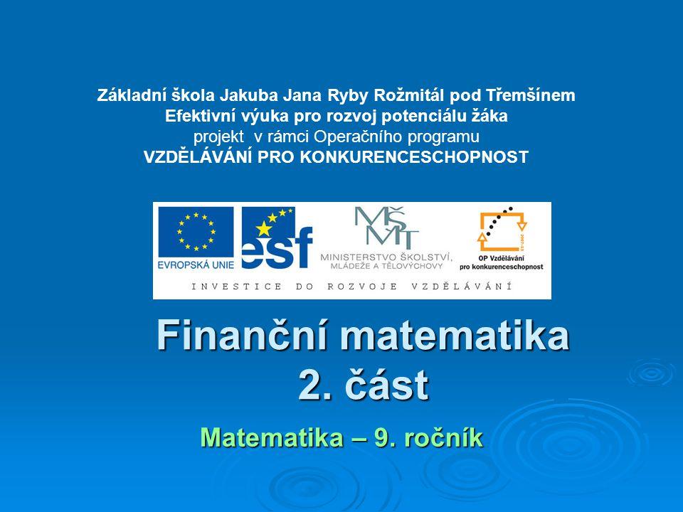 Finanční matematika 2. část