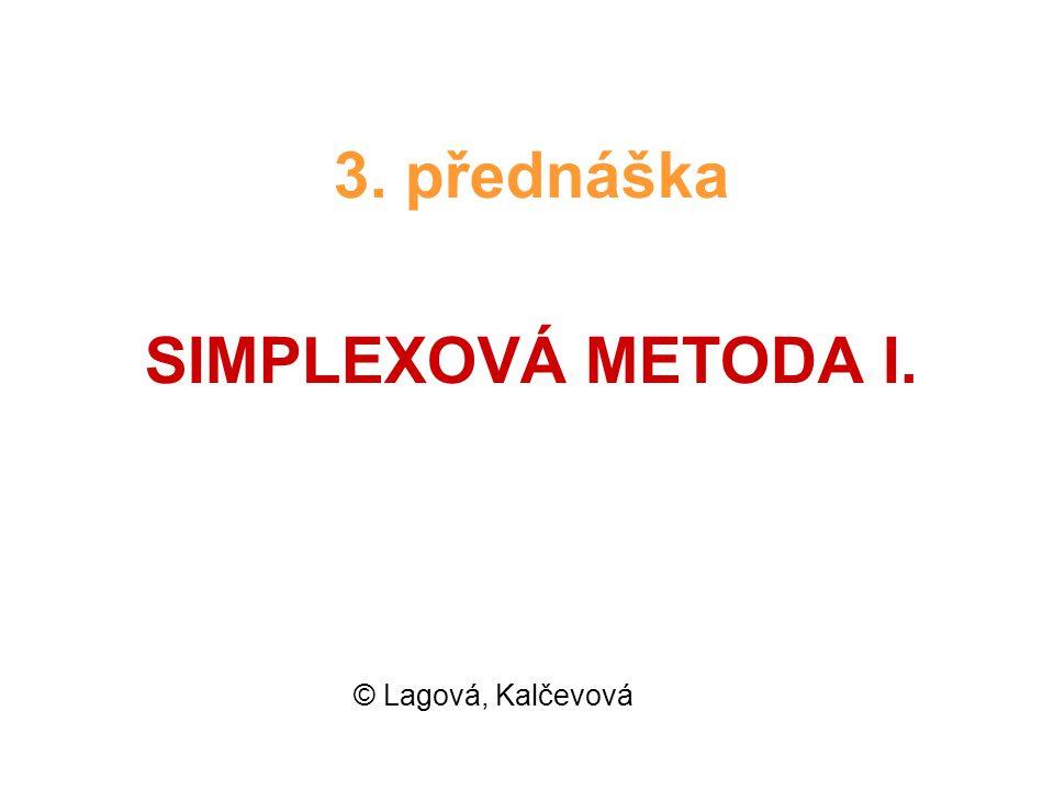 3. přednáška SIMPLEXOVÁ METODA I.