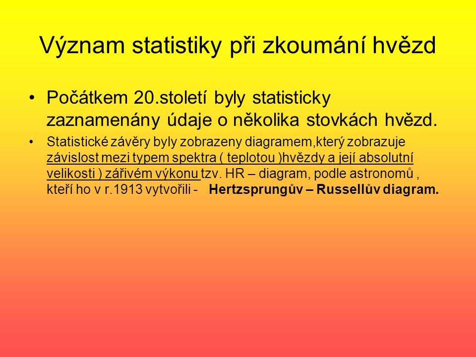 Význam statistiky při zkoumání hvězd