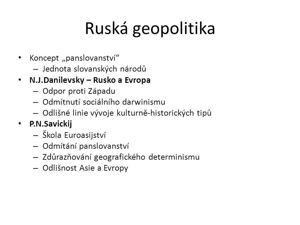 """Ruská geopolitika Koncept """"panslovanství Jednota slovanských národů"""