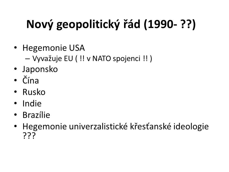 Nový geopolitický řád (1990- )
