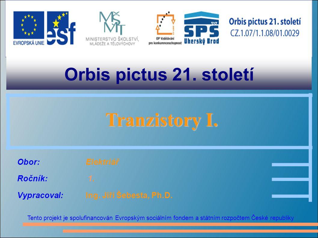 Orbis pictus 21. století Tranzistory I.