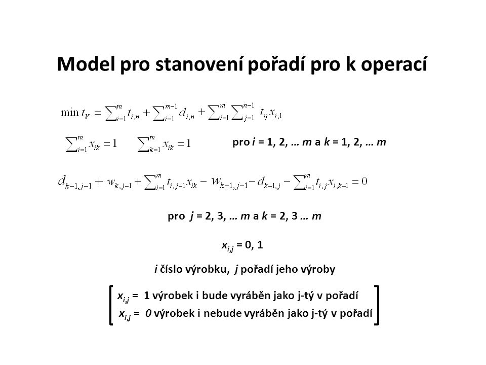 Model pro stanovení pořadí pro k operací