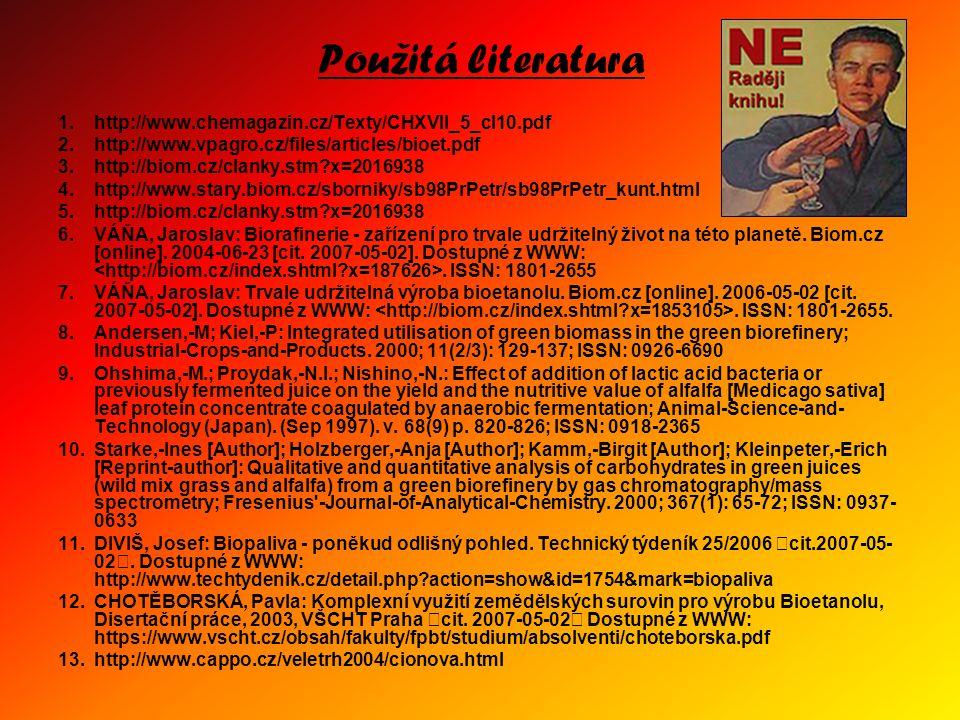 Použitá literatura 1. http://www.chemagazin.cz/Texty/CHXVII_5_cl10.pdf
