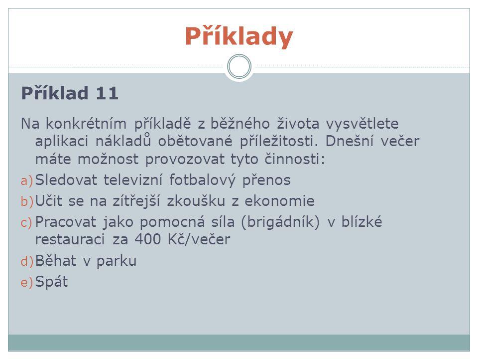 Příklady Příklad 11.