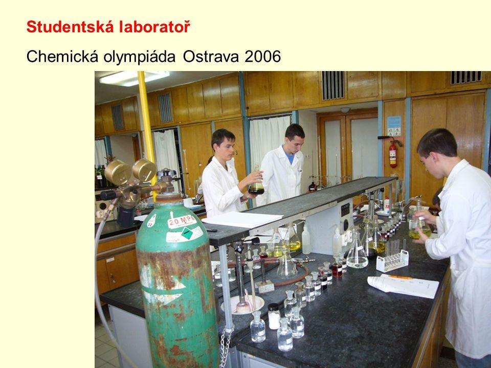 Studentská laboratoř Chemická olympiáda Ostrava 2006