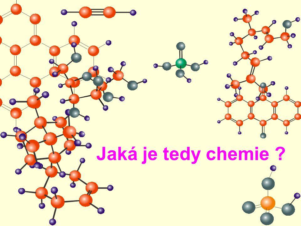 Jaká je tedy chemie