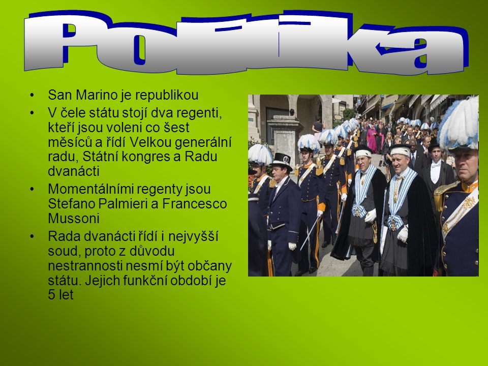 Politika San Marino je republikou
