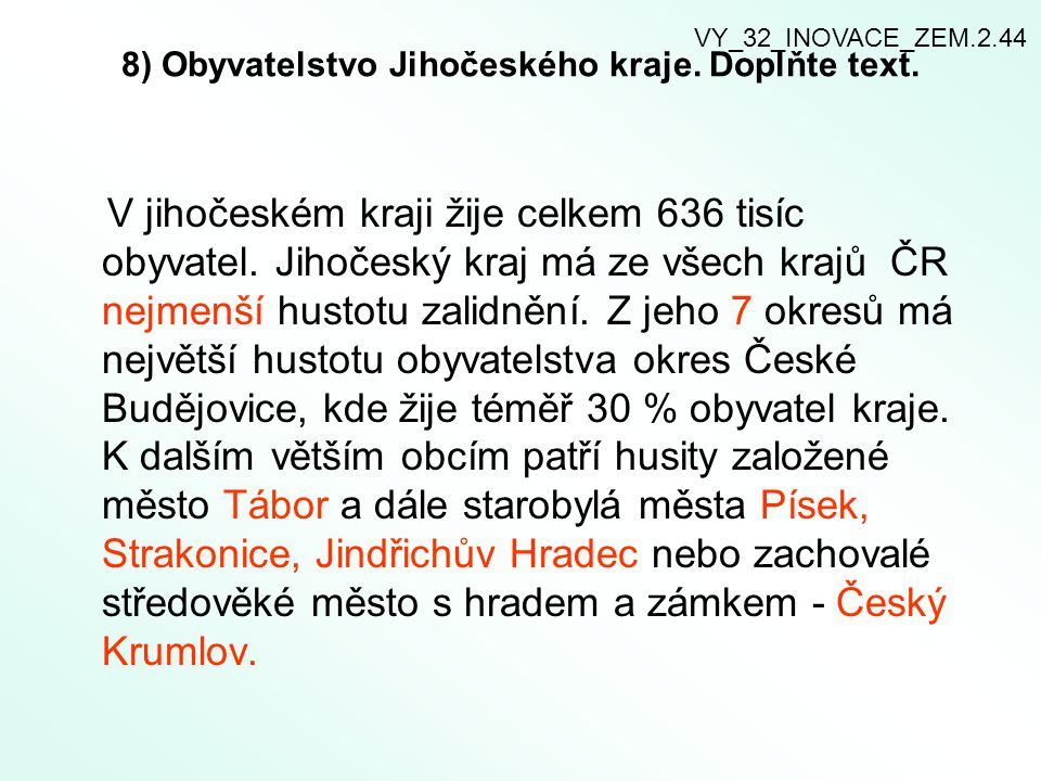 8) Obyvatelstvo Jihočeského kraje. Doplňte text.