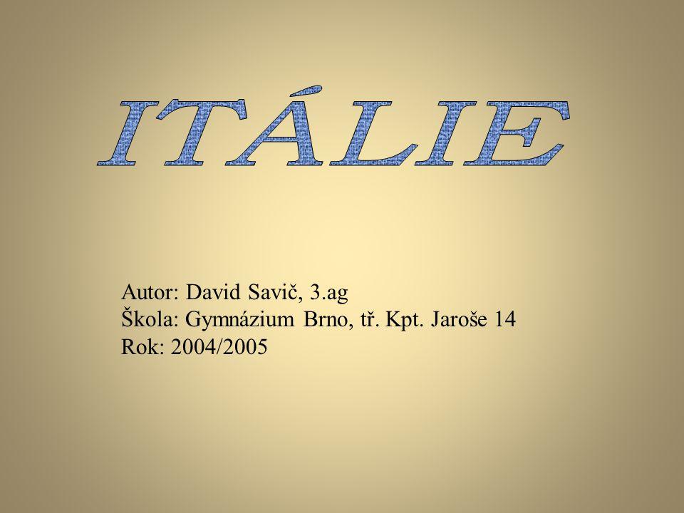 ITÁLIE Autor: David Savič, 3.ag