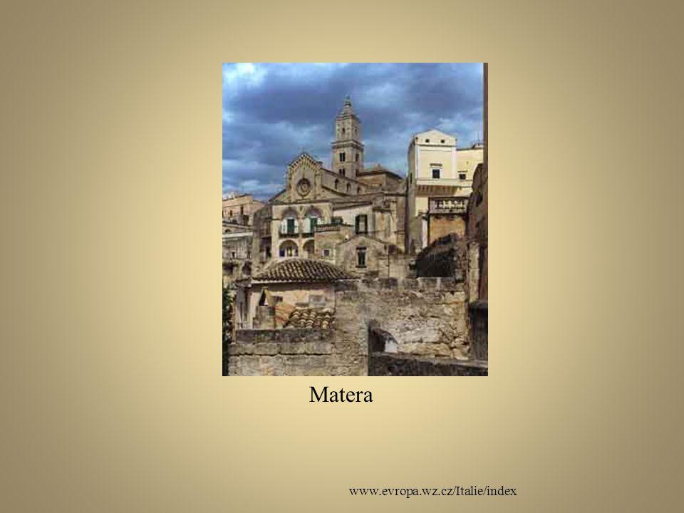 Matera www.evropa.wz.cz/Italie/index