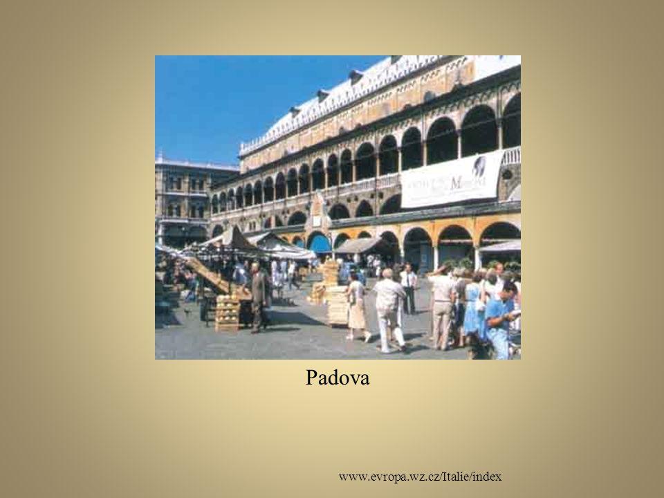 Padova www.evropa.wz.cz/Italie/index
