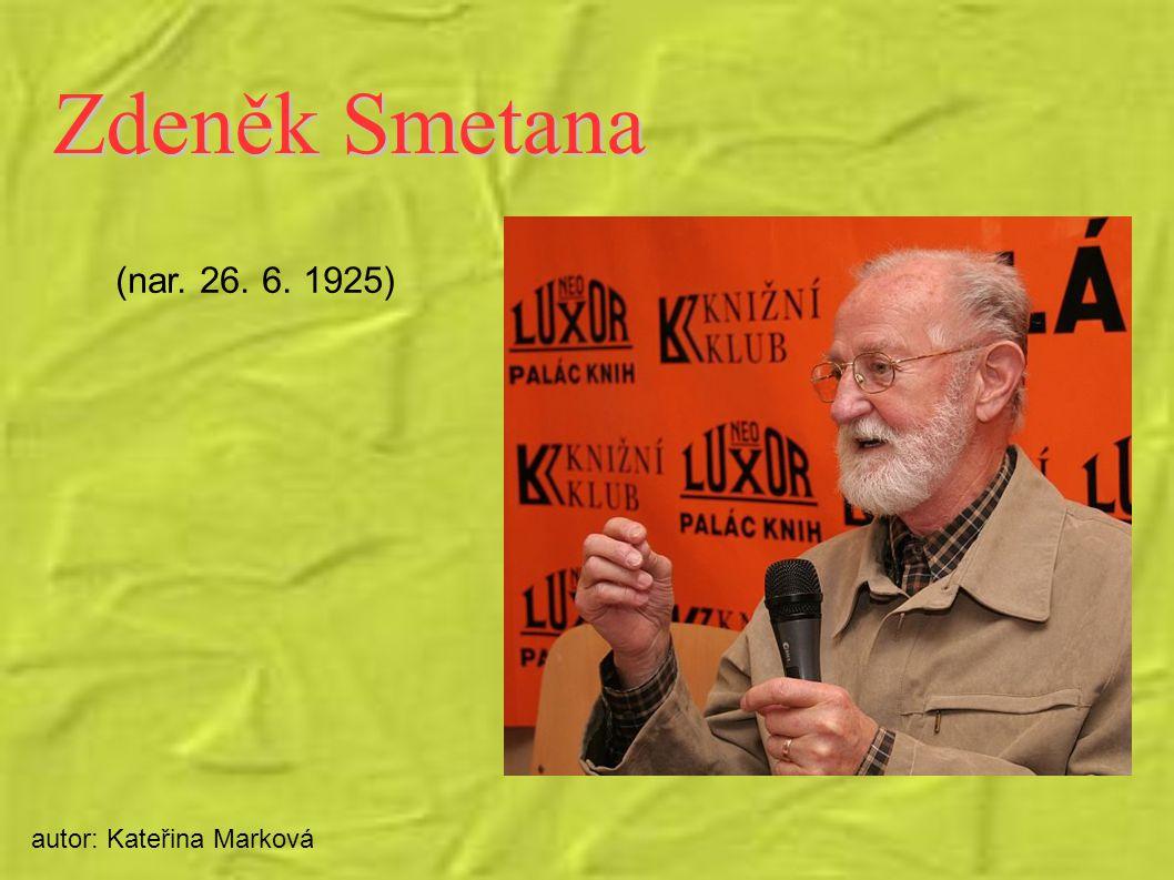 Zdeněk Smetana (nar. 26. 6. 1925) autor: Kateřina Marková