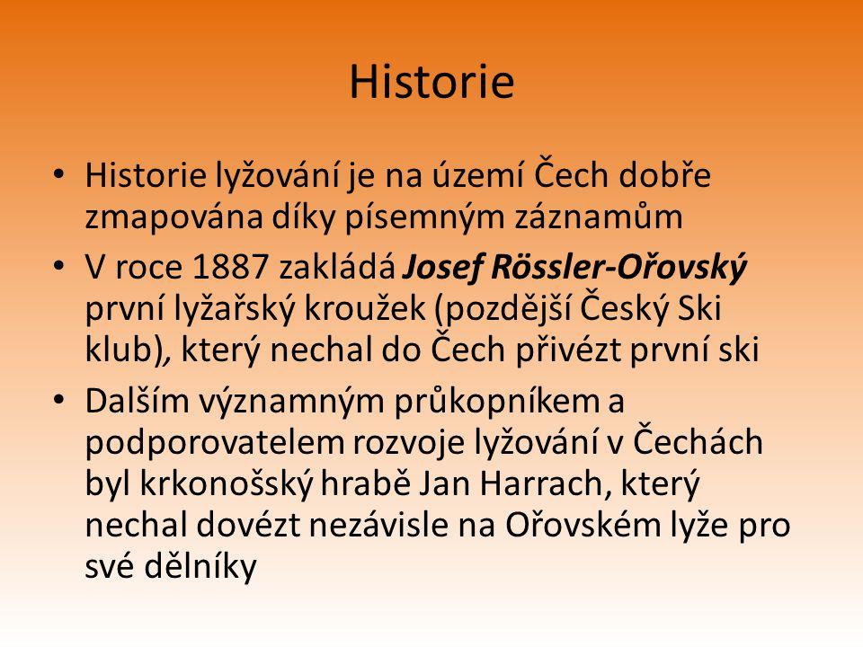 Historie Historie lyžování je na území Čech dobře zmapována díky písemným záznamům.