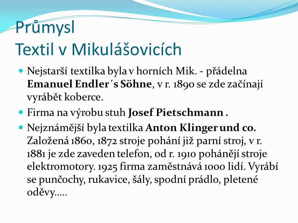 Průmysl Textil v Mikulášovicích