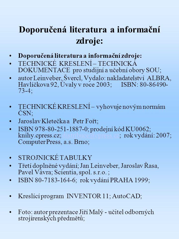 Doporučená literatura a informační zdroje: