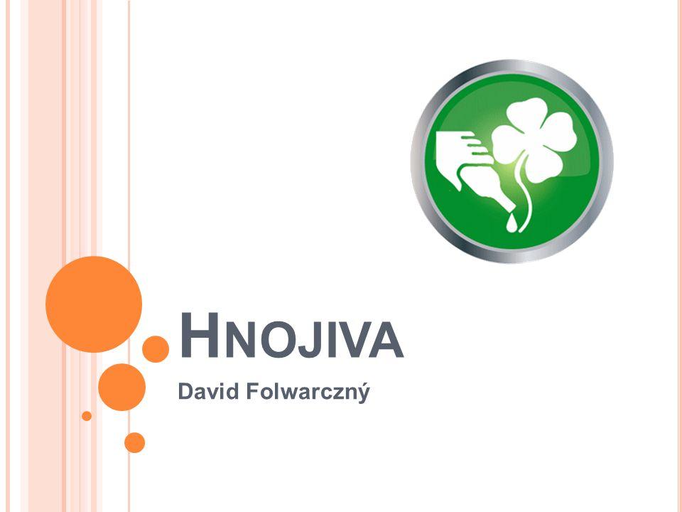 Hnojiva David Folwarczný