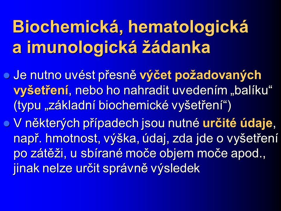 Biochemická, hematologická a imunologická žádanka
