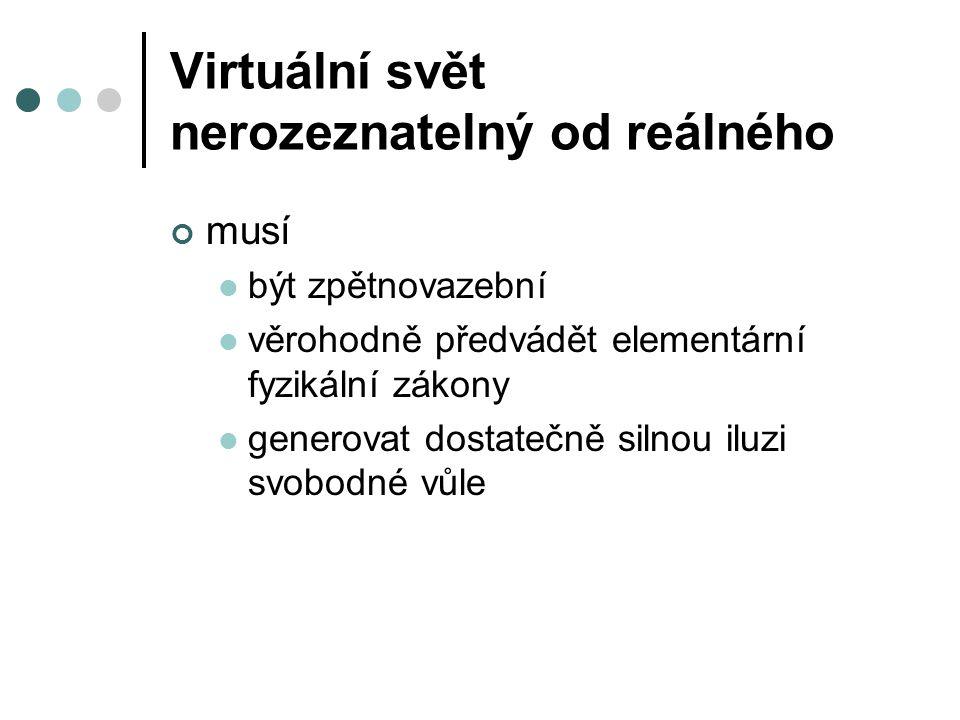 Virtuální svět nerozeznatelný od reálného