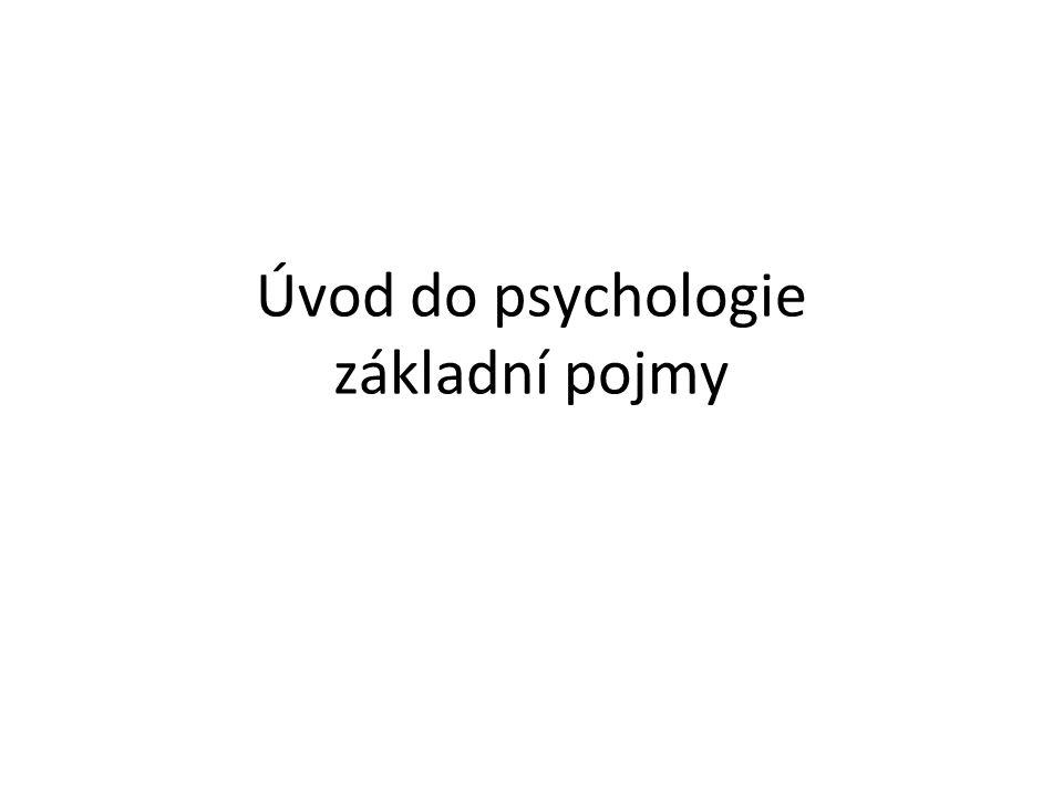 Úvod do psychologie základní pojmy