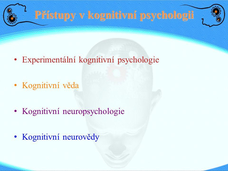 Přístupy v kognitivní psychologii