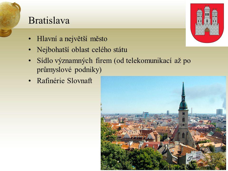 Bratislava Hlavní a největší město Nejbohatší oblast celého státu
