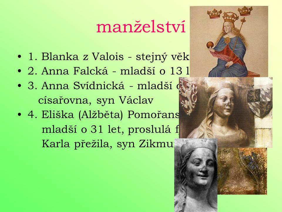 manželství 1. Blanka z Valois - stejný věk, 2 dcery