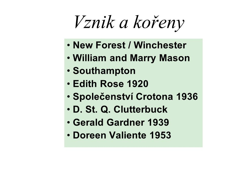 Vznik a kořeny New Forest / Winchester William and Marry Mason