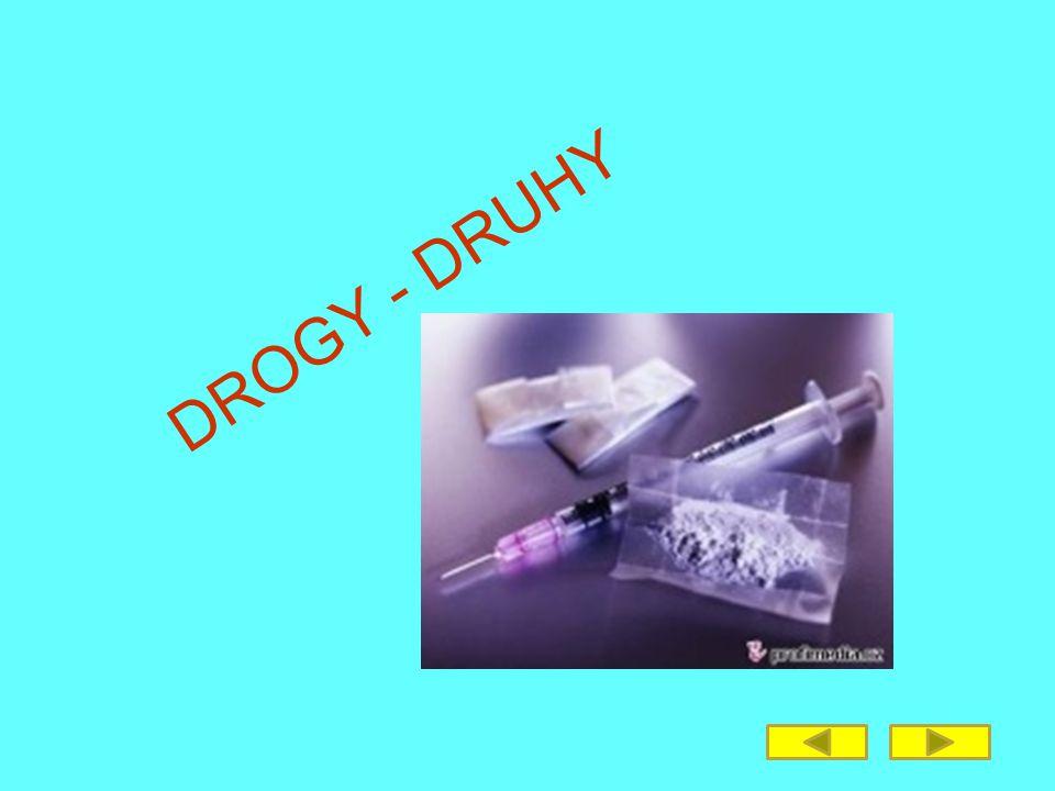 DROGY - DRUHY