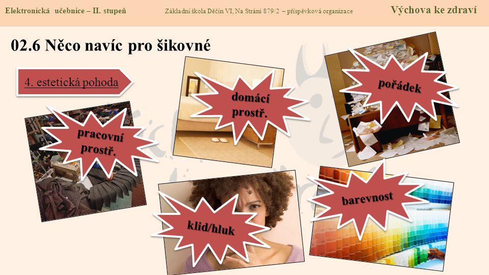 02.6 Něco navíc pro šikovné pořádek 4. estetická pohoda domácí prostř.