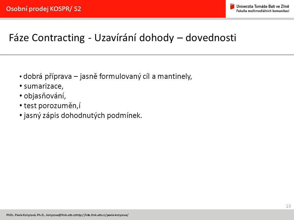 Fáze Contracting - Uzavírání dohody – dovednosti