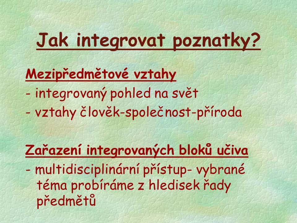 Jak integrovat poznatky