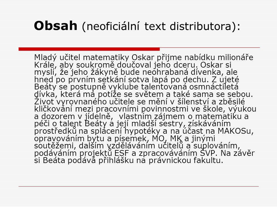 Obsah (neoficiální text distributora):