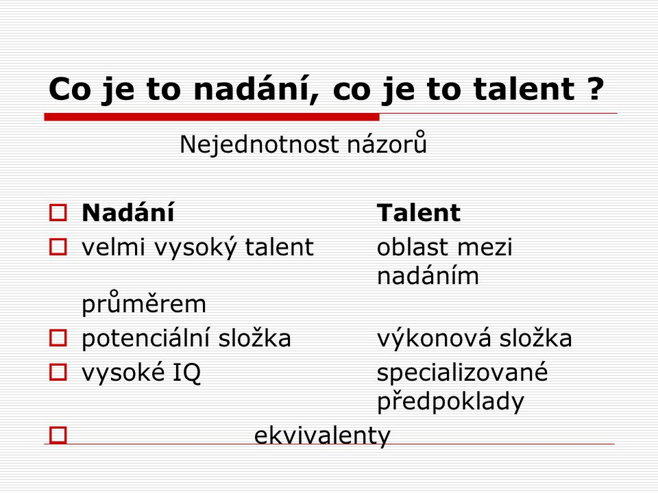 Co je to nadání, co je to talent