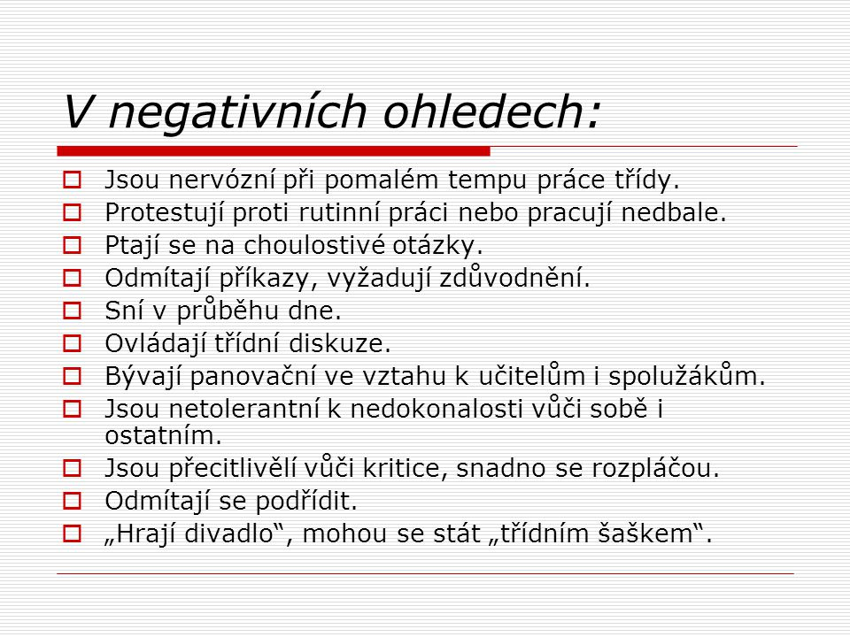 V negativních ohledech:
