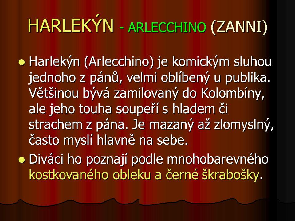 HARLEKÝN - ARLECCHINO (ZANNI)