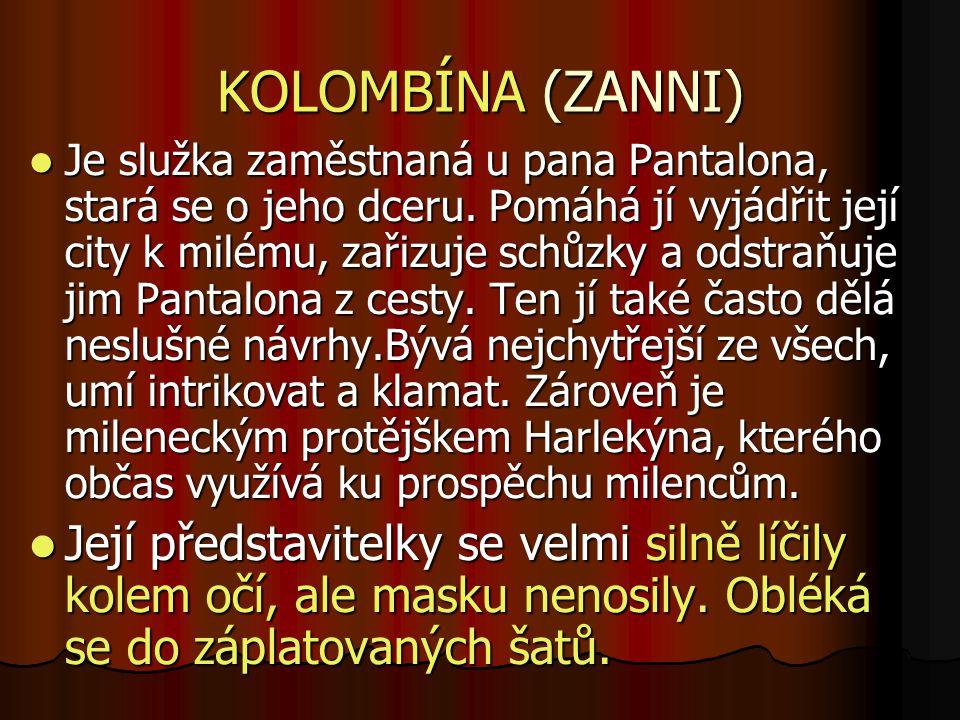 KOLOMBÍNA (ZANNI)