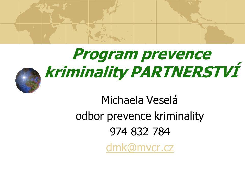 Program prevence kriminality PARTNERSTVÍ