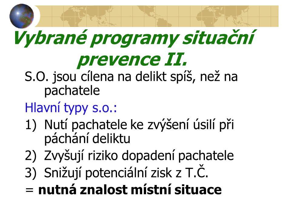 Vybrané programy situační prevence II.