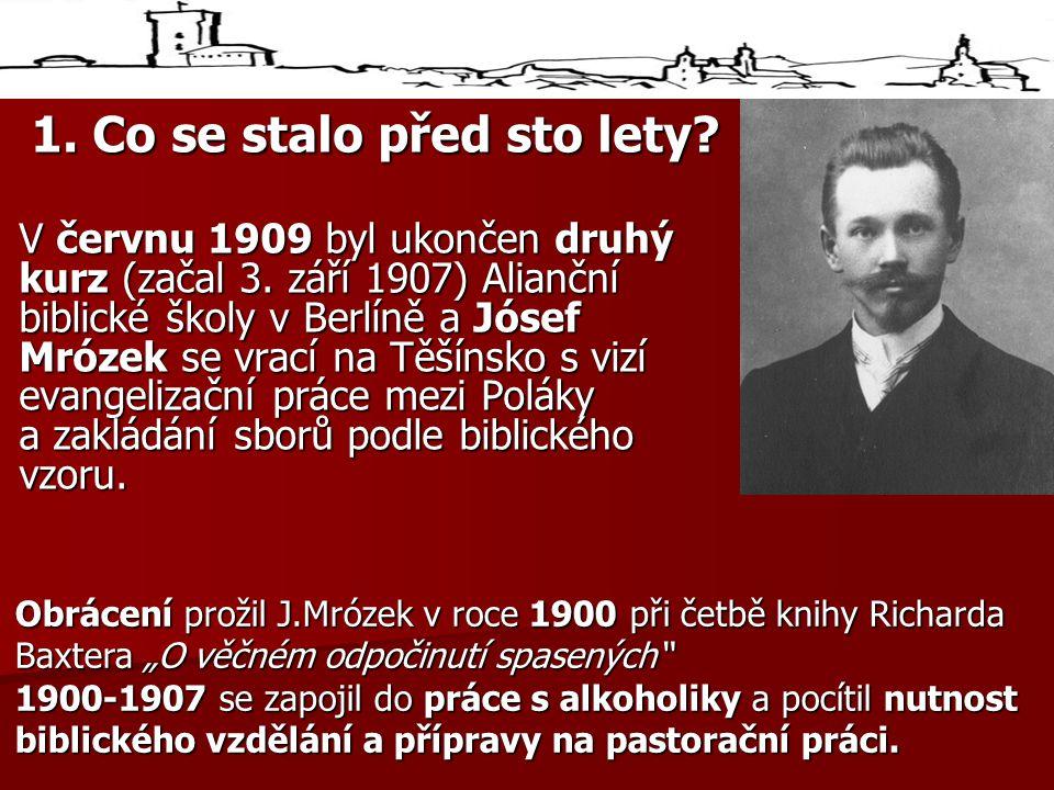 1. Co se stalo před sto lety