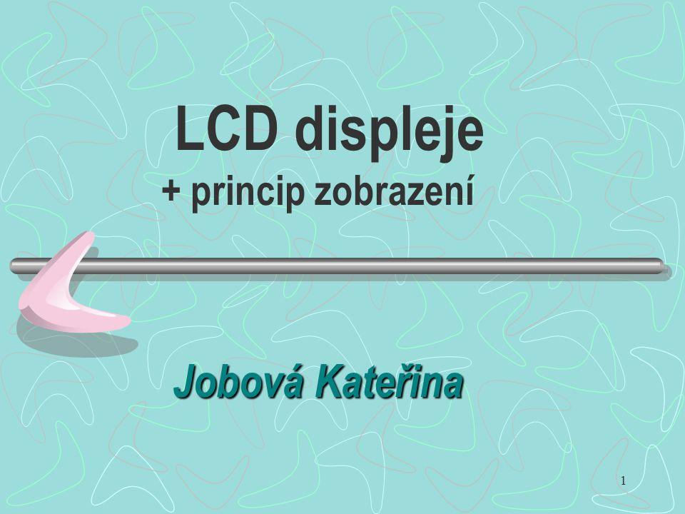 LCD displeje + princip zobrazení