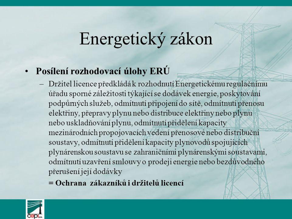 Energetický zákon Posílení rozhodovací úlohy ERÚ
