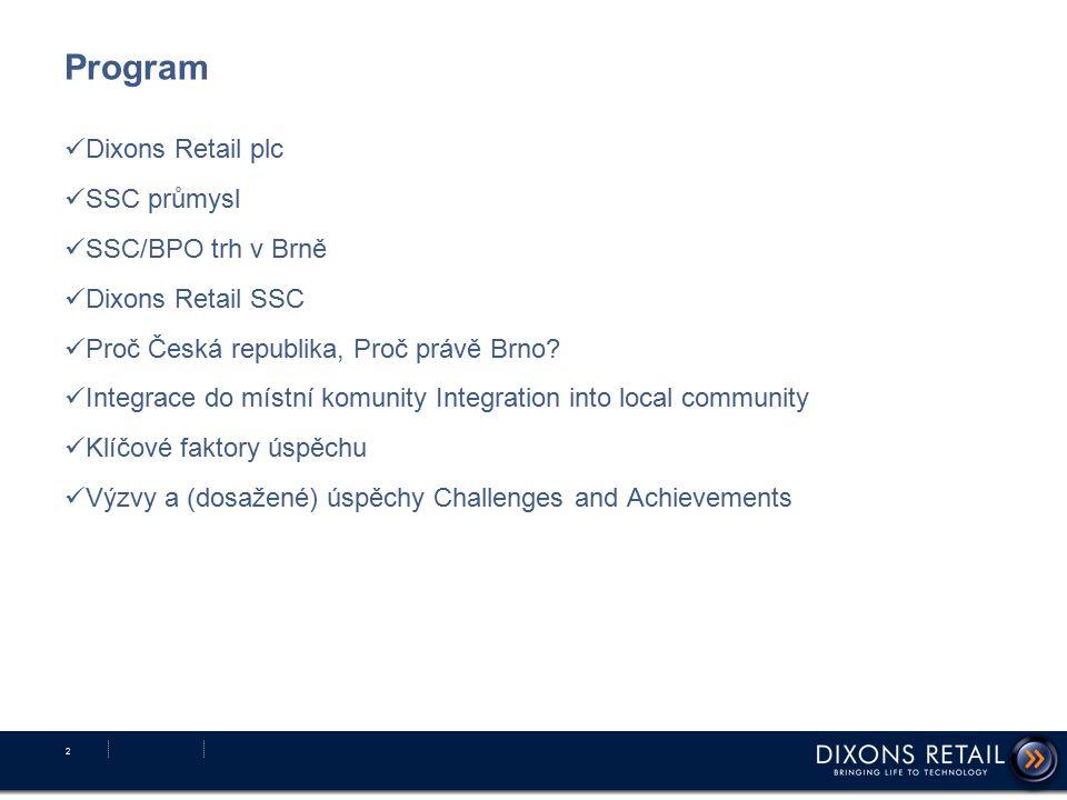 Program Dixons Retail plc SSC průmysl SSC/BPO trh v Brně