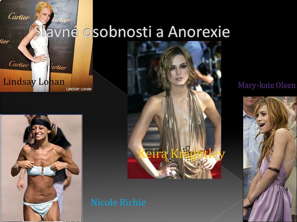 Slavné osobnosti a Anorexie