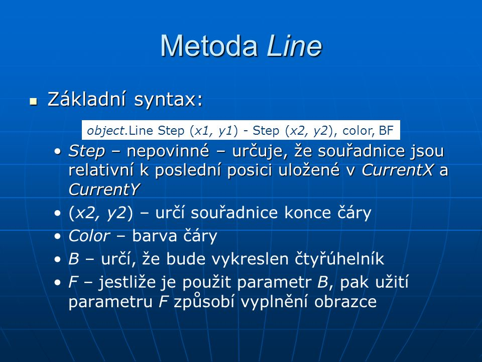 Metoda Line Základní syntax: