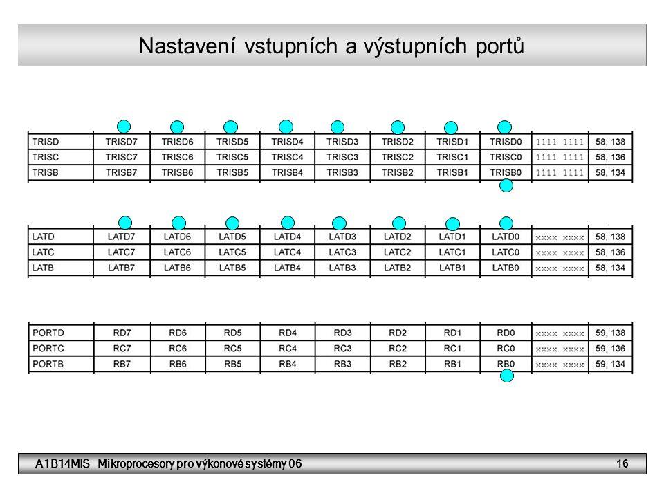 Nastavení vstupních a výstupních portů