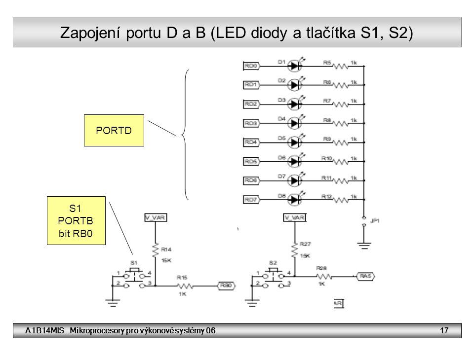 Zapojení portu D a B (LED diody a tlačítka S1, S2)