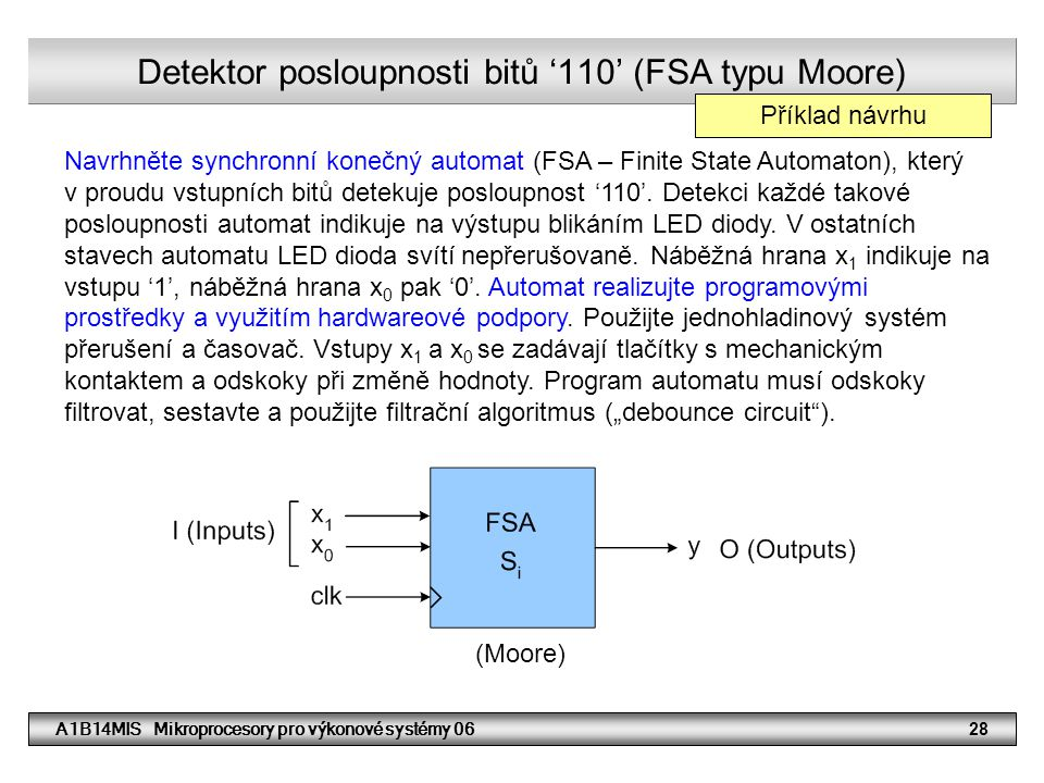 Detektor posloupnosti bitů '110' (FSA typu Moore)