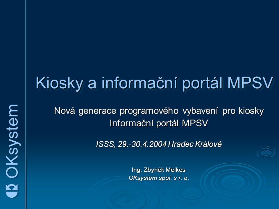 Kiosky a informační portál MPSV